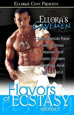 Ellora's Cavemen: Flavors of Ecstasy Vol.1 Cover Image