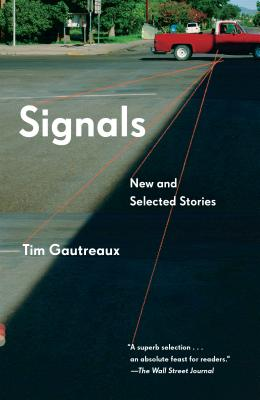 Signals: New and Selected Stories (Vintage Contemporaries) Cover Image