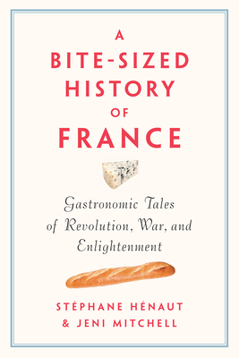 Cover for A Bite-Sized History of France