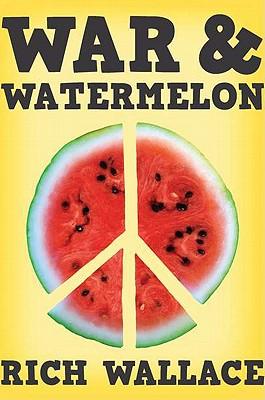 War & Watermelon Cover