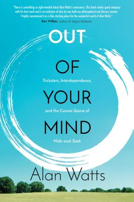 Out of Your Mind: Tricksters, Interdependence, and the Cosmic Game of Hide and Seek Cover Image