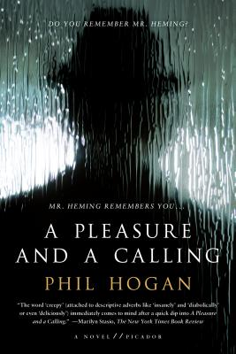 A Pleasure and a Calling: A Novel Cover Image