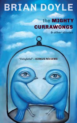 The Mighty Currawongs Cover Image