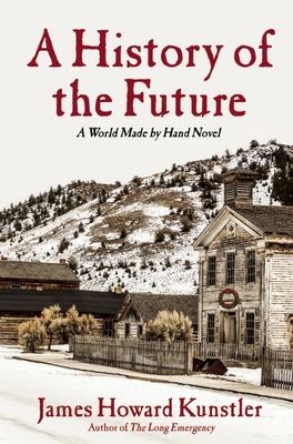 A History of the Future: A World Made by Hand Novel Cover Image