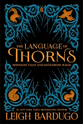 The Language of Thorns: Midnight Tales and Dangerous Magic Cover Image