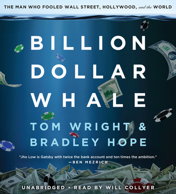 Billion Dollar Whale: The Man Who Fooled Wall Street, Hollywood, and the World Cover Image