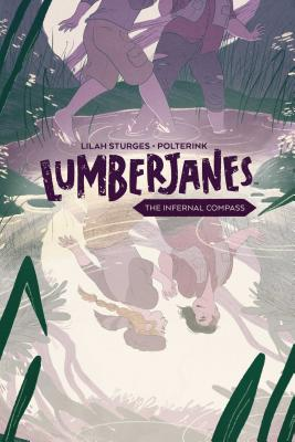 Lumberjanes Original Graphic Novel: The Infernal Compass Cover Image