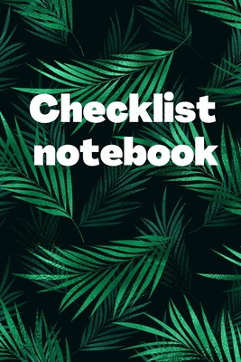 Checklist Notebook: To Do List Notebook, Daily and Weekly Planning, Productivity Journal Cover Image