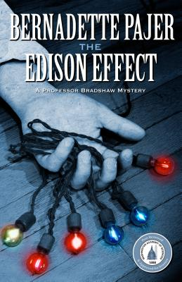The Edison Effect: A Professor Bradshaw Mystery Cover Image