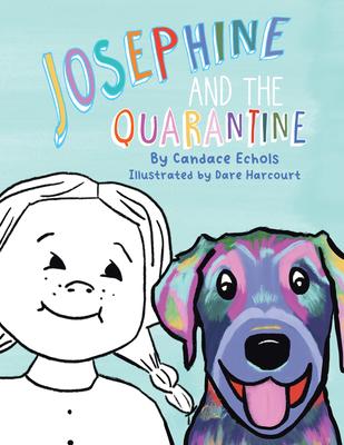 Josephine and the Quarantine Cover Image