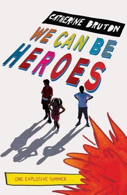 We Can Be Heroes Cover Image