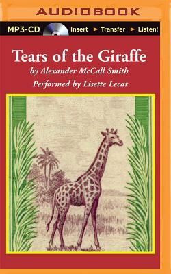 Tears of the Giraffe (No. 1 Ladies' Detective Agency #2) Cover Image