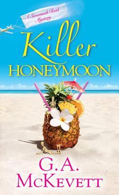 Killer Honeymoon (A Savannah Reid Mystery #18) Cover Image