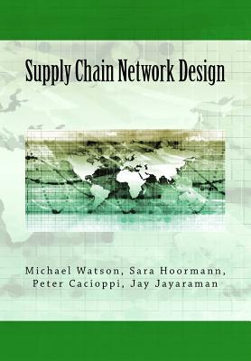 Supply Chain Network Design: Understanding the Optimization behind Supply Chain Design Projects Cover Image