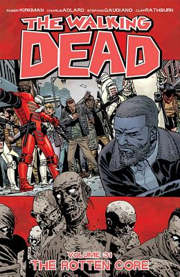 The Walking Dead Vol. 31: The Rotten Core cover image