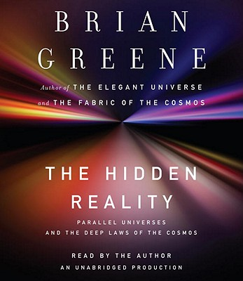 The Hidden Reality: Parallel Universes and the Deep Laws of the Cosmos Cover Image