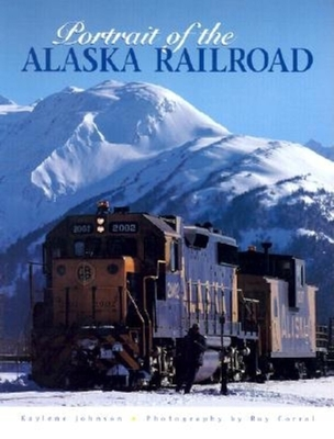 Portrait of the Alaska Railroad Cover Image