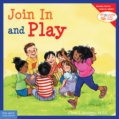 Join In and Play (Learning to Get Along®) Cover Image