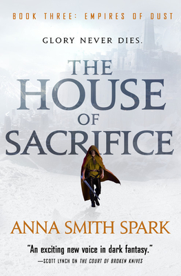 Cover for The House of Sacrifice (Empires of Dust #3)