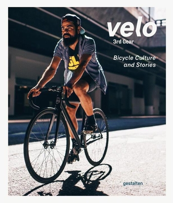 Velo 3rd Gear: Bicycle Culture and Stories Cover Image