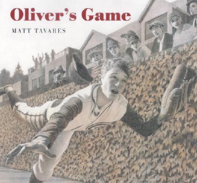 Cover for Oliver's Game (Tavares baseball books)