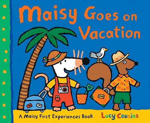 Maisy Goes on Vacation Cover