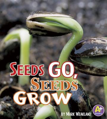 Seeds Go, Seeds Grow Cover Image