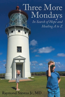 Three More Mondays: In Search of Hope and Healing A to Z Cover Image