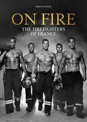 On Fire: The Firefighters of France Cover Image