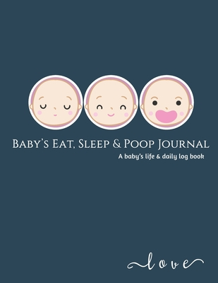 Baby's Daily Log Book: baby activity tracker - Record Sleep, Feed, Diapers, Activities And baby shot record book. Perfect For New Parents Or Cover Image
