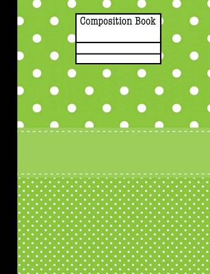 Green Polka Dot Composition Book - 5x5 Quad Ruled: 7.44 x 9.69 - 101 Sheets / 202 Pages - Graph Paper Cover Image