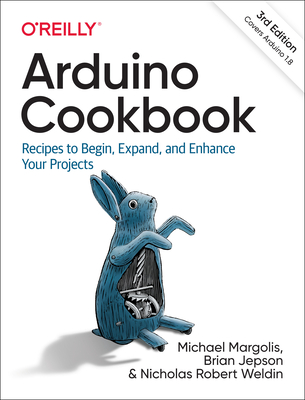 Arduino Cookbook: Recipes to Begin, Expand, and Enhance Your Projects Cover Image