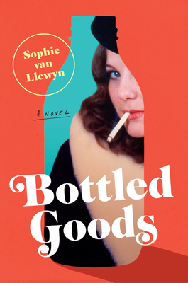 Bottled Goods: A Novel Cover Image
