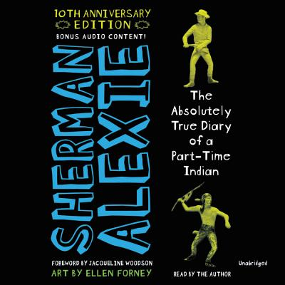 The Absolutely True Diary of a Part-Time Indian, 10th Anniversary Edition Cover Image
