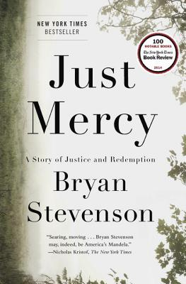 Just Mercy: A Story of Justice and Redemption Cover Image