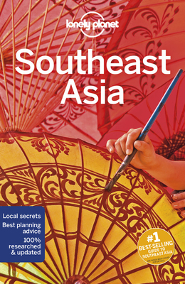 Lonely Planet Southeast Asia (Multi Country Guide) Cover Image