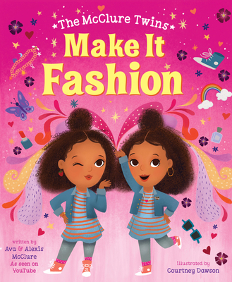 The McClure Twins: Make It Fashion Cover Image