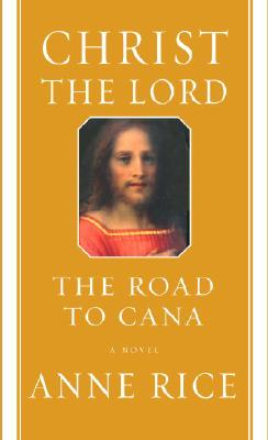 Christ the Lord: The Road to Cana Cover Image