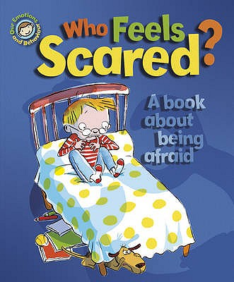 Who Feels Scared?: A Book about Being Afraid Cover Image
