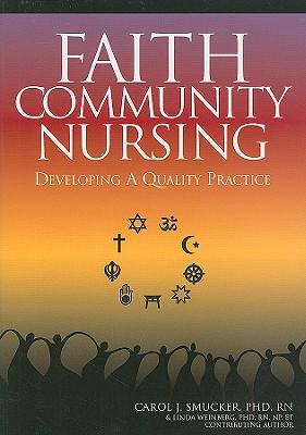 Faith Community Nursing: Developing a Quality Practice (American Nurses Association) Cover Image
