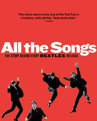All The Songs: The Story Behind Every Beatles Release Cover Image