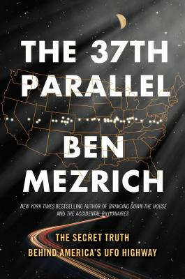 The 37th Parallel: The Secret Truth Behind America's UFO Highway image_path