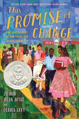 This Promise of Change: One Girl's Story in the Fight for School Equality Cover Image