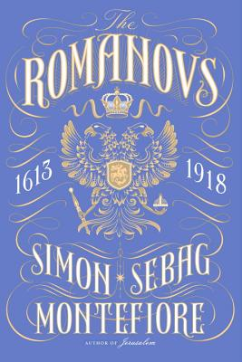 The Romanovs: 1613-1918 Cover Image