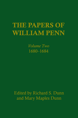 The Papers of William Penn, Volume 2: 1680-1684 Cover Image