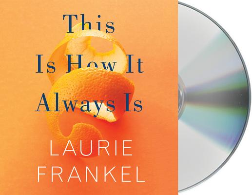 This Is How It Always Is: A Novel Cover Image