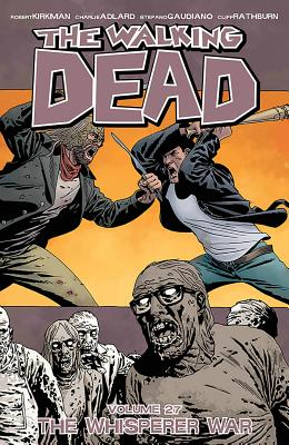 The Walking Dead, Vol. 27: The Whisperer War cover image