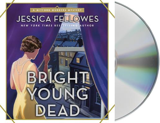 Bright Young Dead: A Mitford Murders Mystery (The Mitford Murders #2) Cover Image