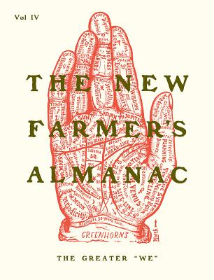 The New Farmer's Almanac, Volume IV: The Greater We Cover Image