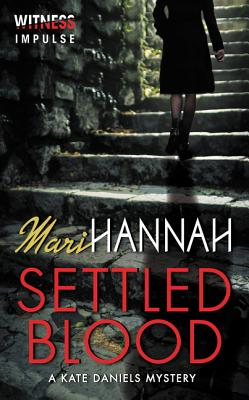 Settled Blood: A Kate Daniels Mystery Cover Image